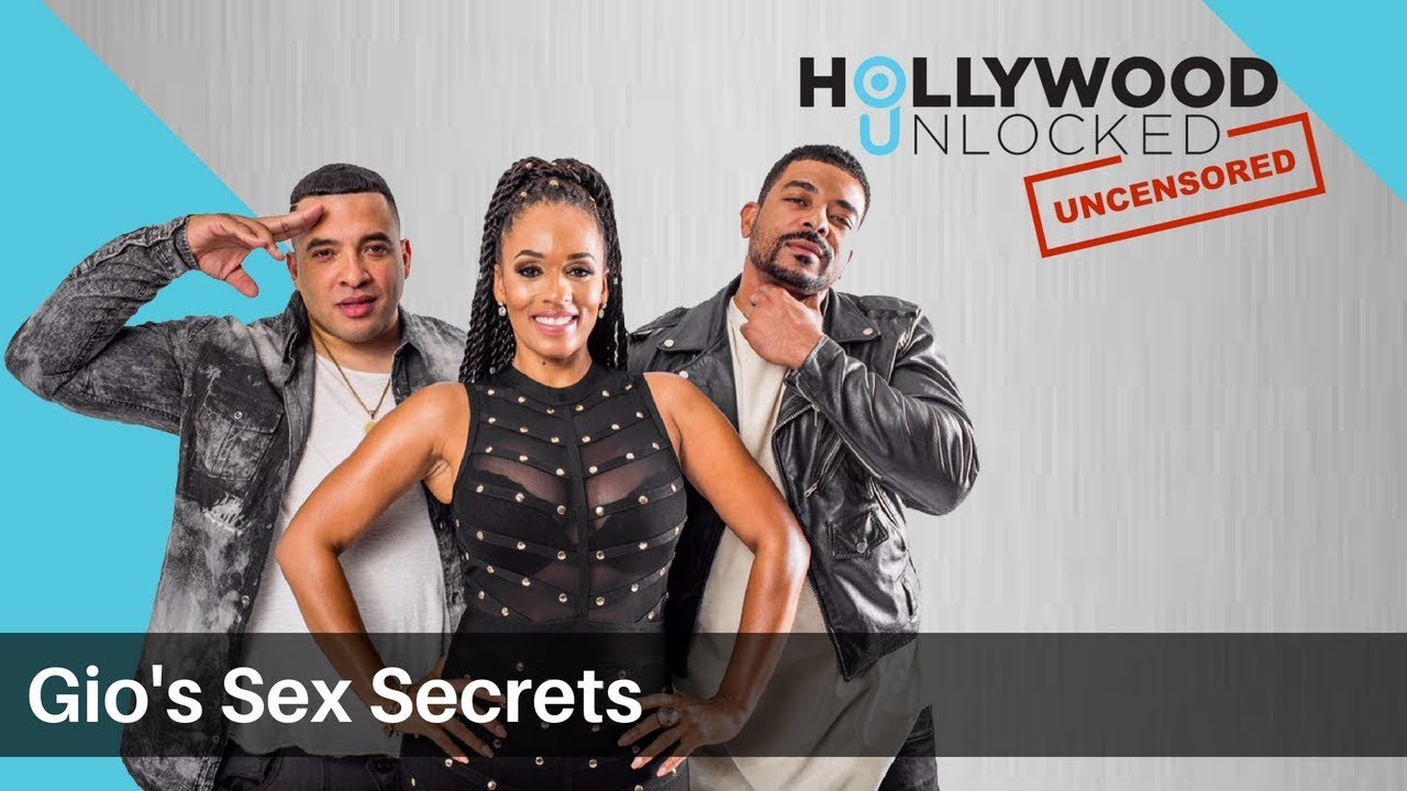 Gio Reveals His Sex Secrets with Apryl Jones & Roy Redd on Hollywood Unlocked [UNCENSORED]