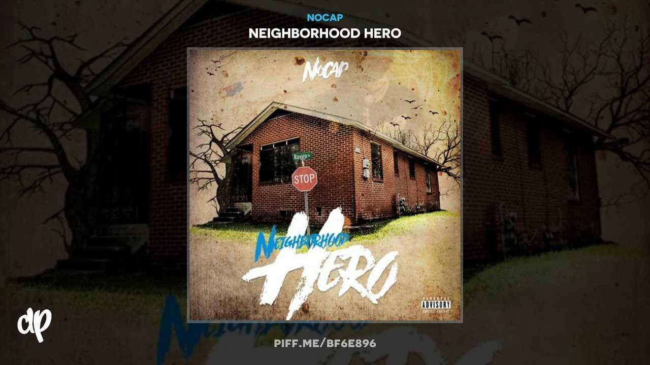 NoCap - Legend [Neighborhood Hero]