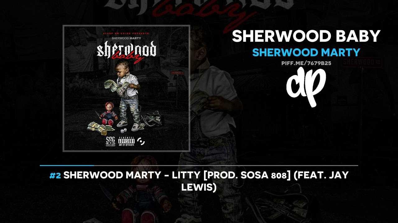 Sherwood Marty - Sherwood Baby (FULL MIXTAPE)