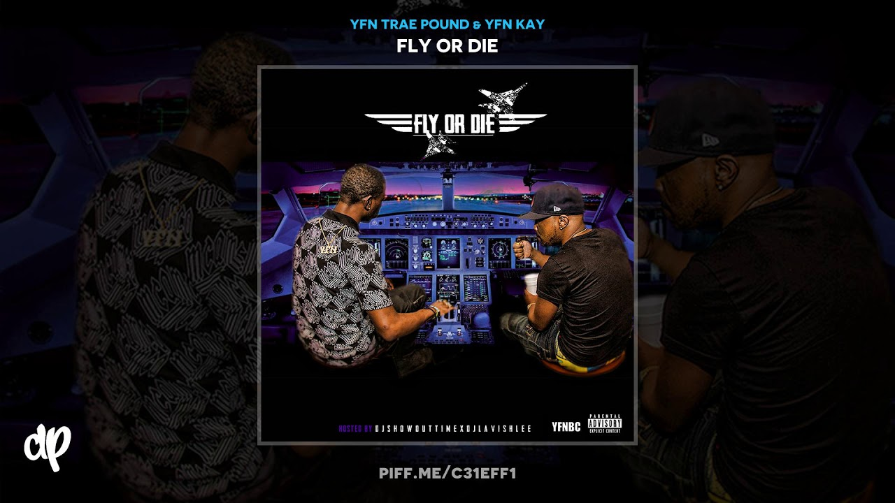 YFN Trae Pound & YFN Kay - Right Now [Fly Or Die]