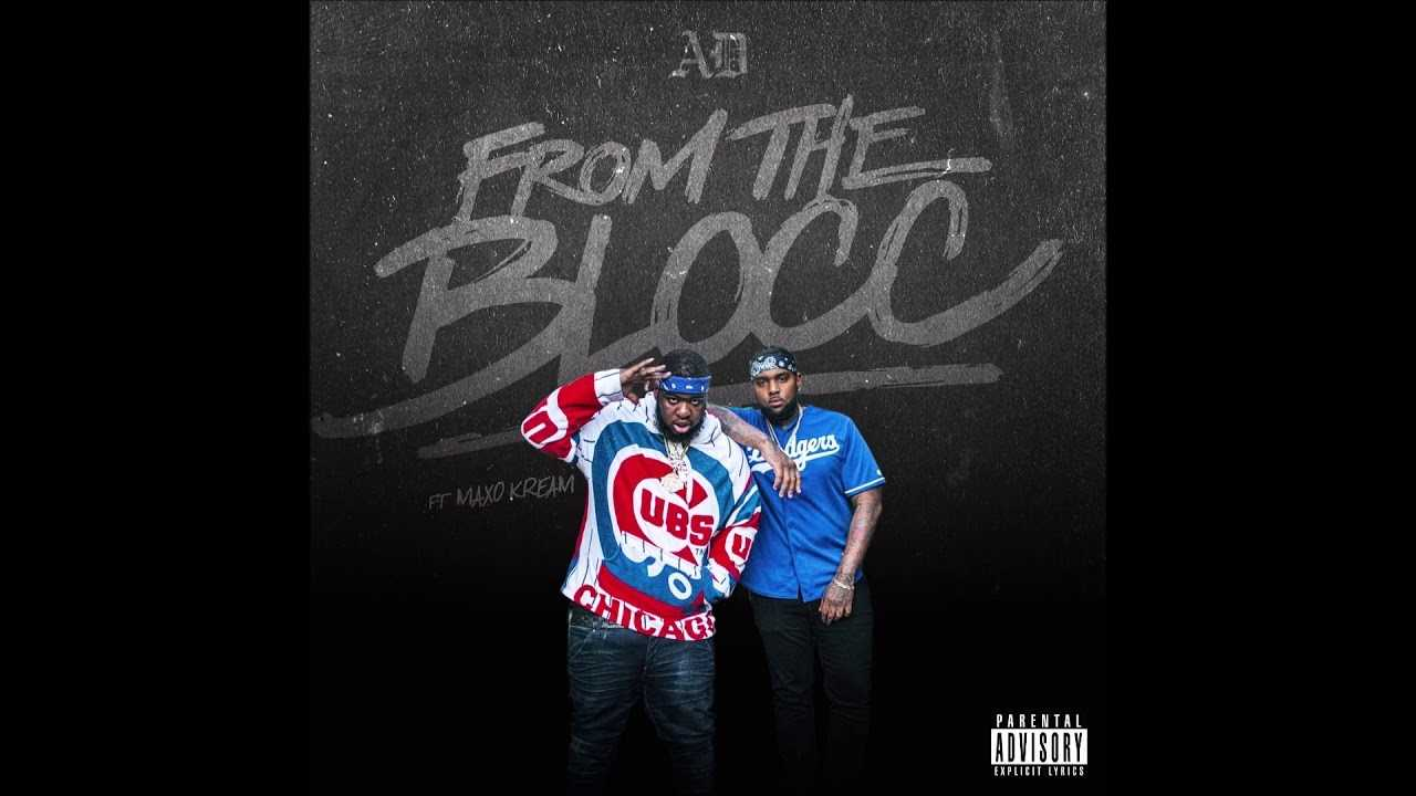 "AD feat. Maxo Kream - ""From The Blocc"" OFFICIAL VERSION"