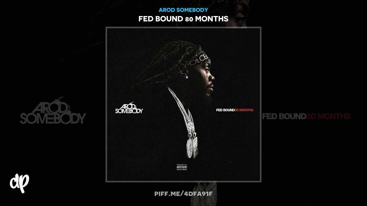 ARod Somebody - Suppose To Be [Fed Bound 80 Months]