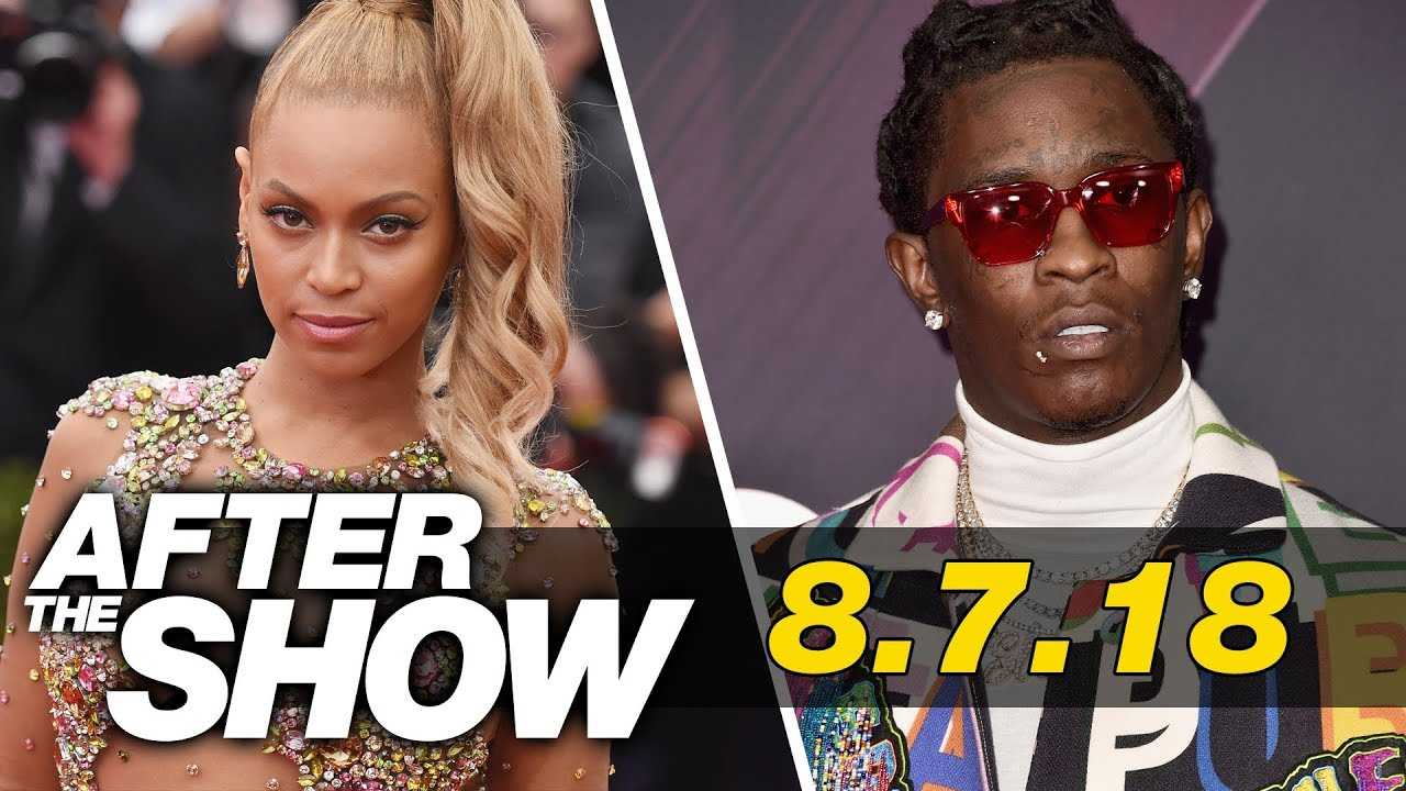 Beyonce Embraces FUPA, Is Young Thug Dropping His Album This Week & Removing Trump's Star