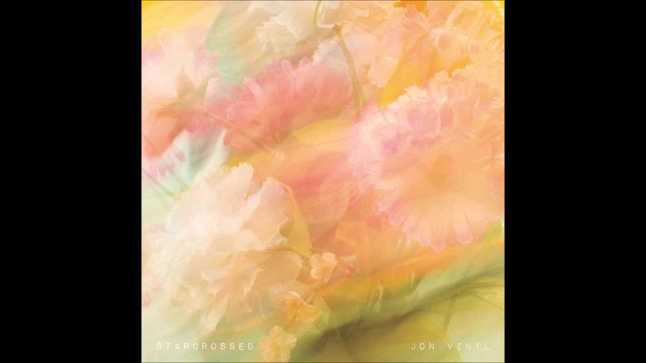 "Jon Vinyl - ""Star-Crossed"" OFFICIAL VERSION"