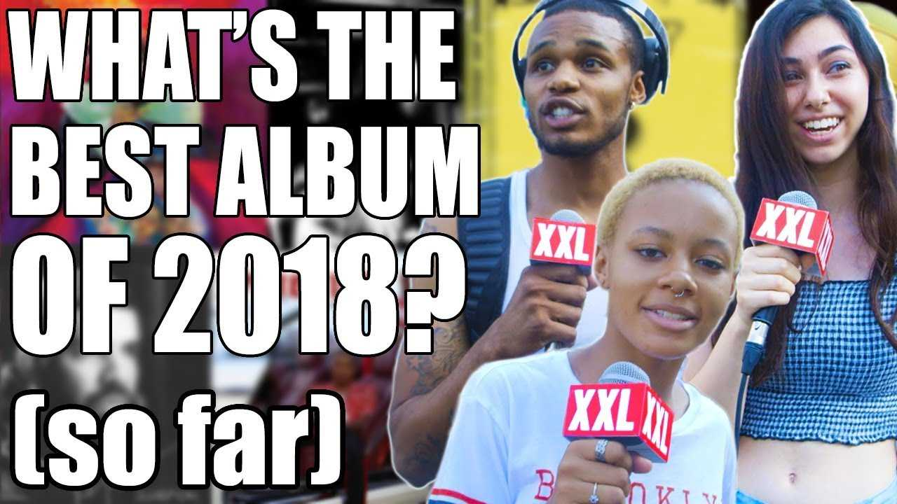 What Are the Best Albums and Songs of 2018? - Man on the Street