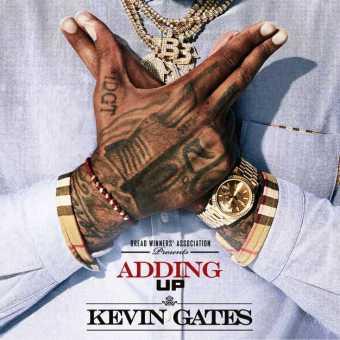 New Single: Kevin Gates   Adding Up [Audio]