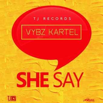 New Single: Vybz Kartel | She Say [Audio] - Getmybuzzup