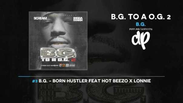 B.G. – B.G. To A O.G. (FULL MIXTAPE)