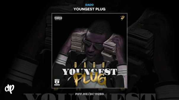 Dado – No Options [Youngest Plug]