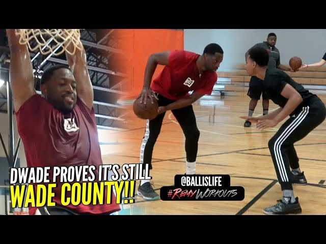 Dwyane Wade PROVES He's STILL GOT IT!! It's STILL Wade County In Miami!! #RemyWorkouts