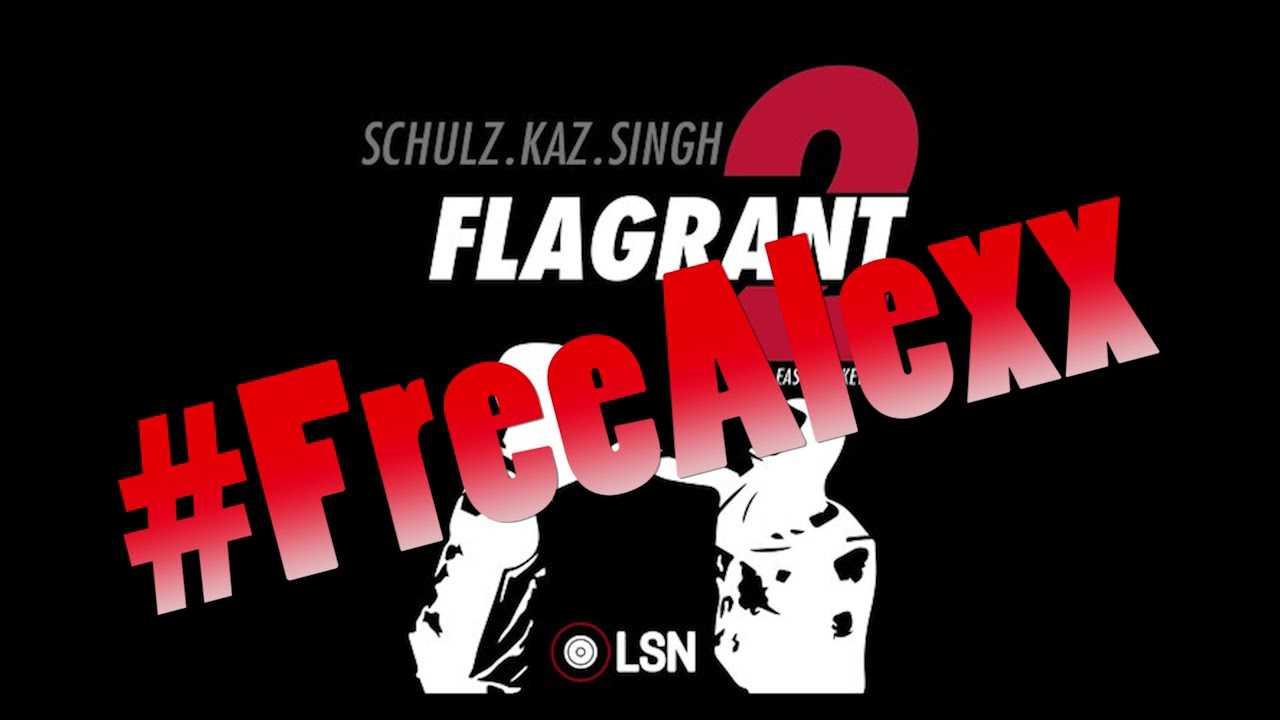 Flagrant 2: No Easy Buckets - #FreeAlexx