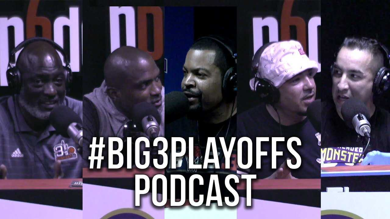 Ice Cube's #BIG3Playoffs Podcast Takeover