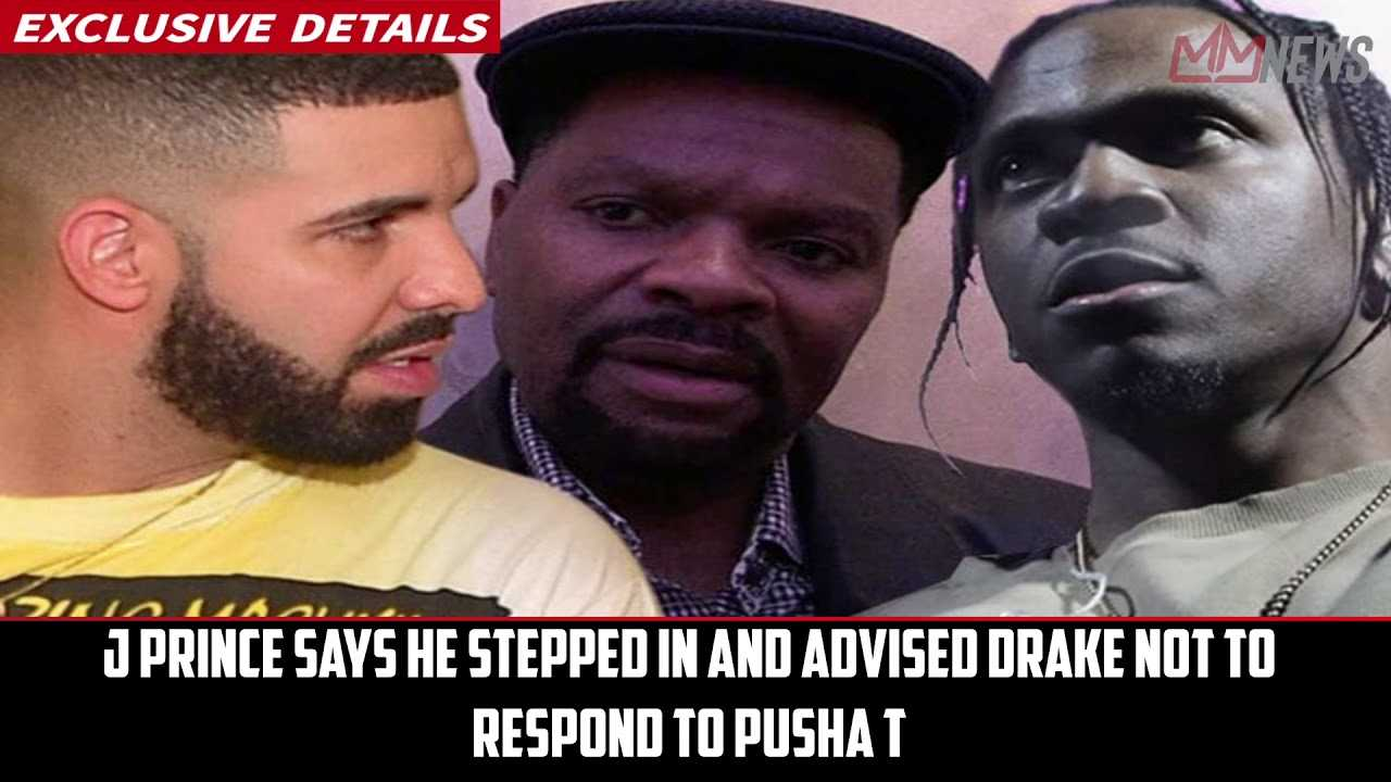 J Prince says he told Drake not to respond to Pusha T [My Mixtapez News]