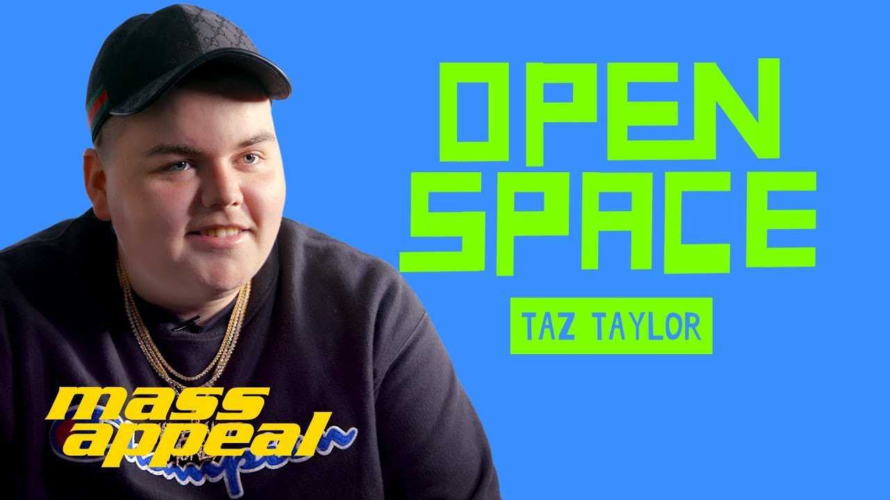 Open Space: Taz Taylor   Mass Appeal
