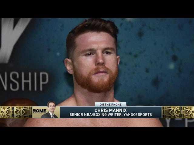 The Jim Rome Show: Chris Mannix talks Canelo Alvarez