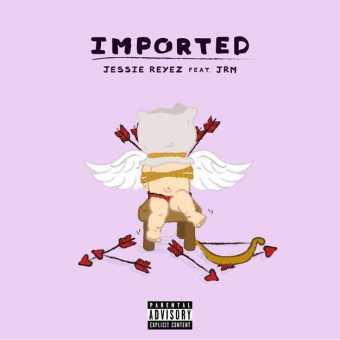 New Single: Jessie Reyez & JRM | Imported [Audio]