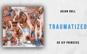 Asian Doll – Traumatized (So Icy Princess)
