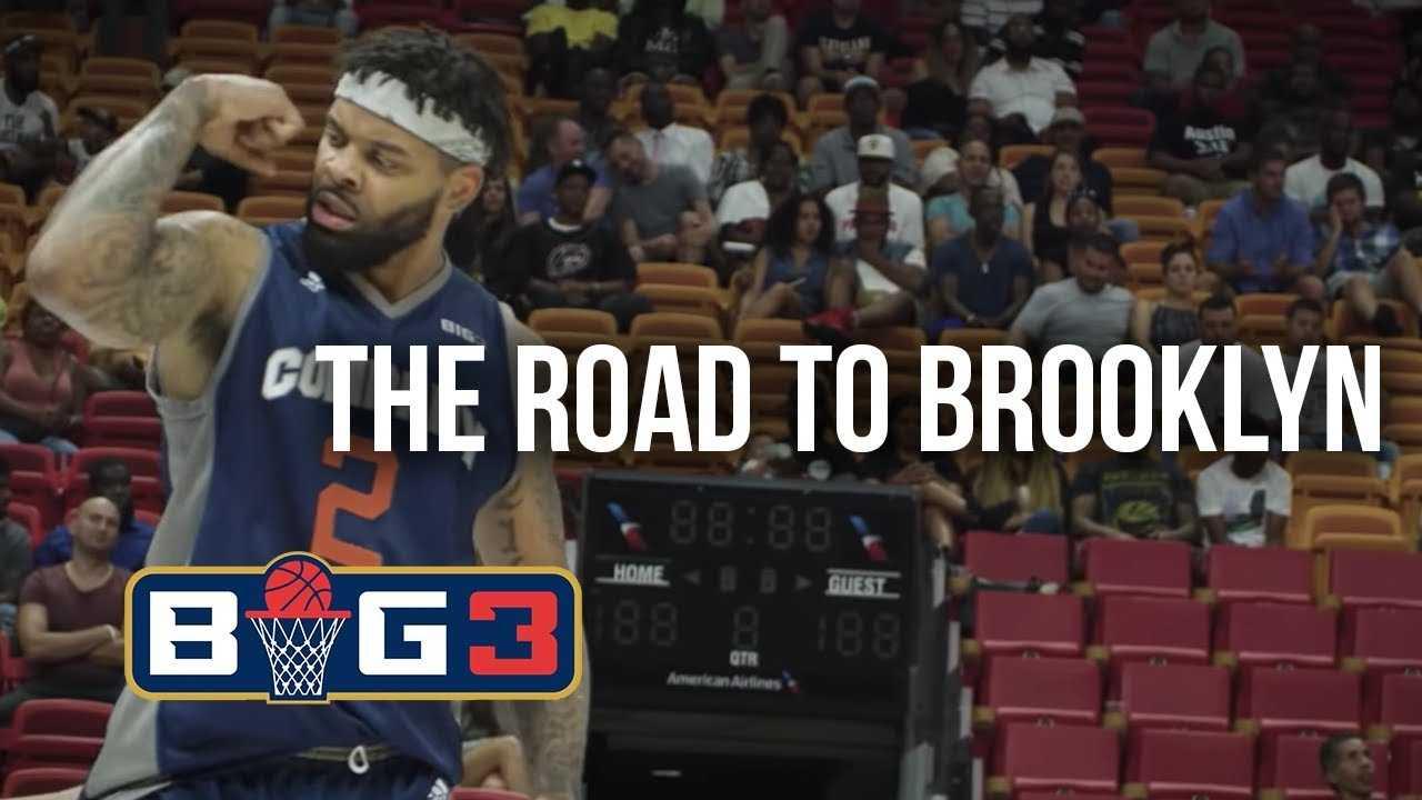 BIG3 Season 2: The Road to Brooklyn