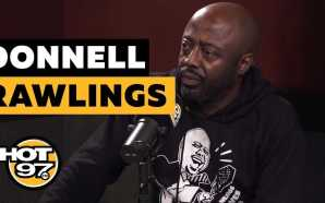 Donnell Rawlings On Tekashi 6ix9ine, Kanye West, & How He…