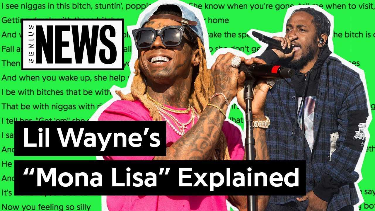 "Lil Wayne & Kendrick Lamar's ""Mona Lisa"" Explained | Song Stories"