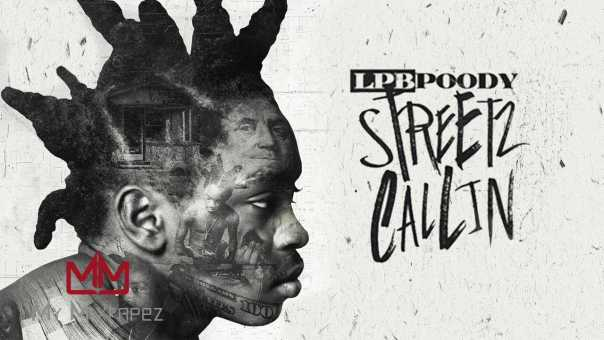 LPB Poody – Gang Shxt (Streetz Callin)