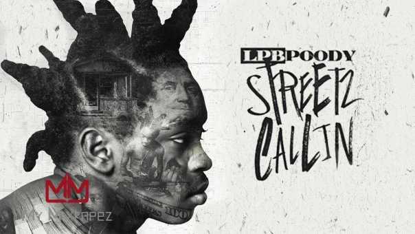 LPB Poody – Man Of The Year (Streetz Callin)