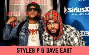 Styles P and Dave East Debate Greatest Rappers and Talk…