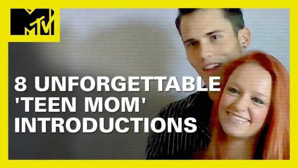 8 Unforgettable 'Teen Mom' Introductions   MTV Ranked