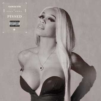 New Single: Saweetie | Pissed [Audio]