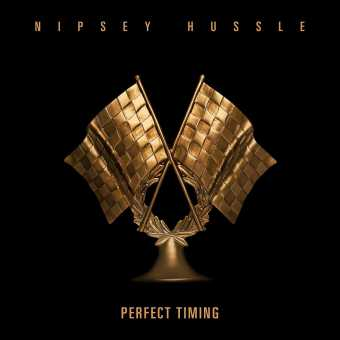 New Single: Nipsey Hussle | Perfect Timing [Audio]