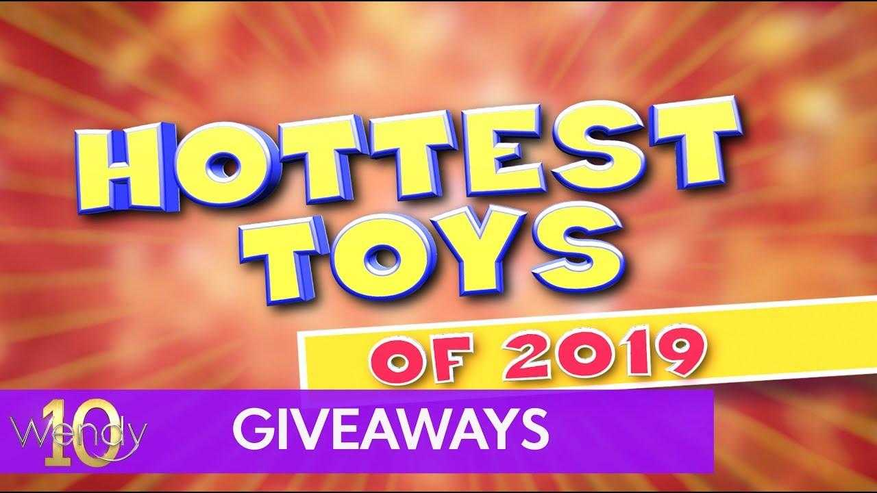 Hottest Toys of 2019!