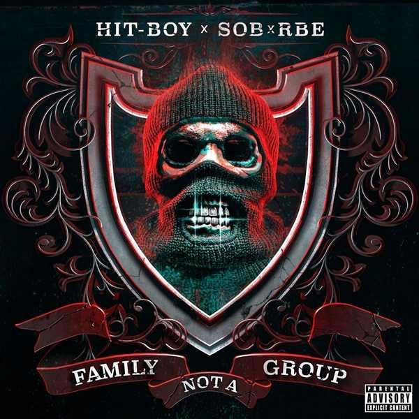 Hit-Boy & SOB X RBE