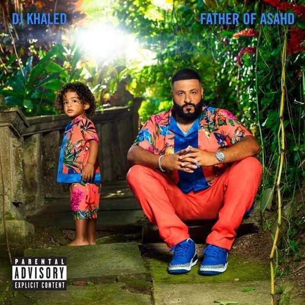 New Project: DJ Khaled – Father of Asahd [Audio]