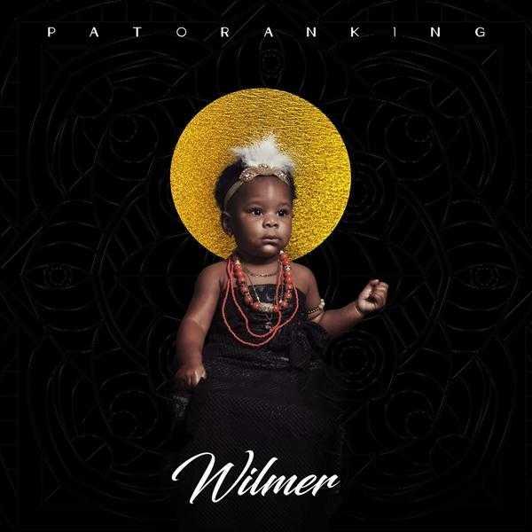 Album Stream: Patoranking - Wilmer [Audio]