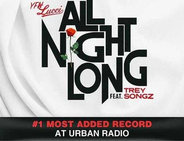 """YFN Lucci's """"All Night Long"""" Is #1 Most Added At Urban Radio [Music News]"""