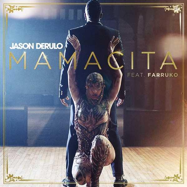 "JASON DERULO RELEASES NEW SINGLE ""MAMACITA"" WITH PUERTO RICAN SINGER/SONGWRITER FARRUKO"