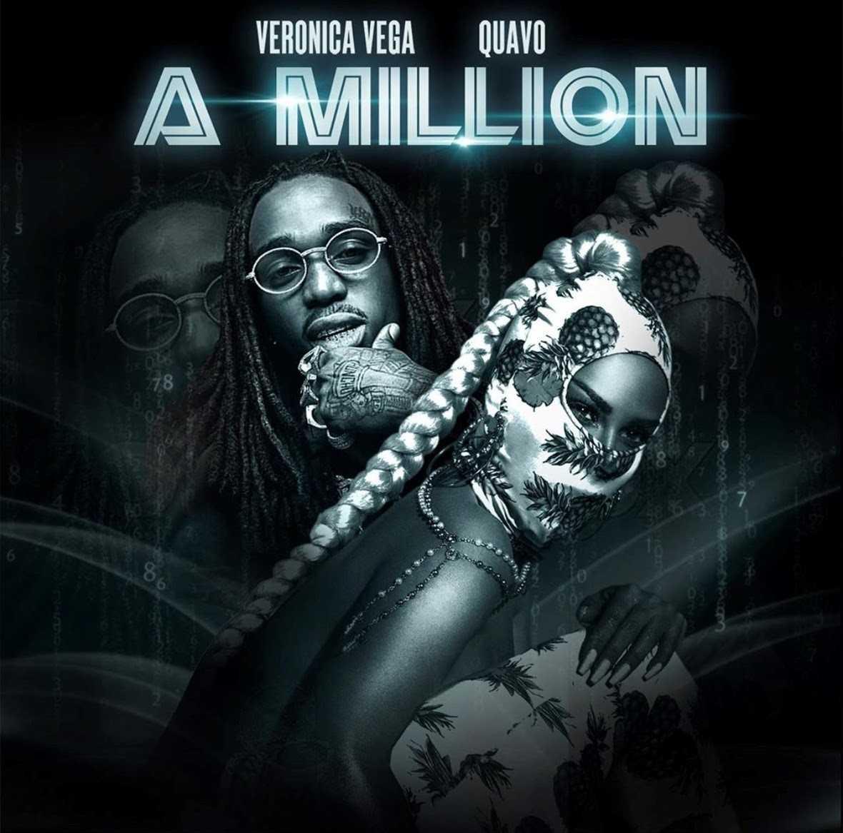 "Veronica Vega & Quavo - ""A Million"" (Produced by Polow Da Don) [Audio]"