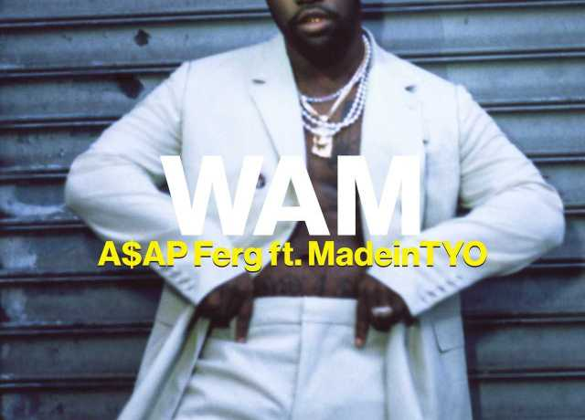 A$AP Ferg - Wam ft. MadeinTYO [Audio]