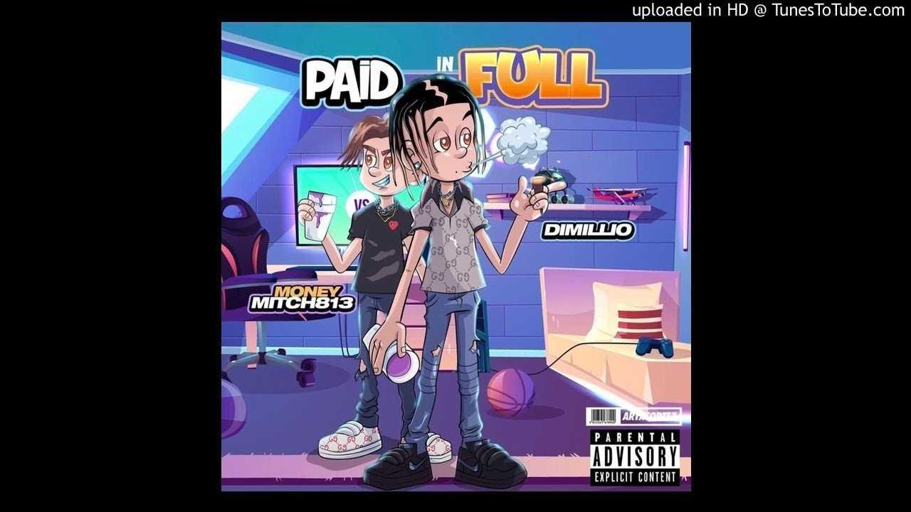 Dimillio - Paid In Full (Feat. Money Mitch 813