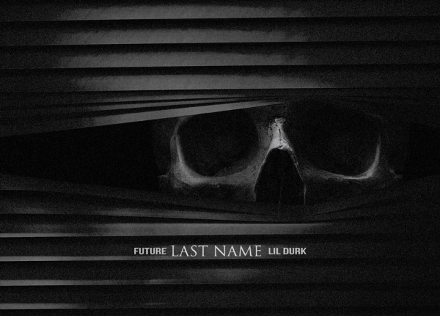 Future – Last Name (feat. Lil Durk) [Audio]