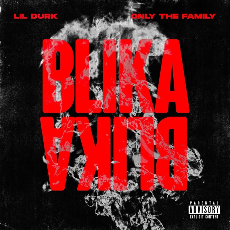 Lil Durk & Only The Family