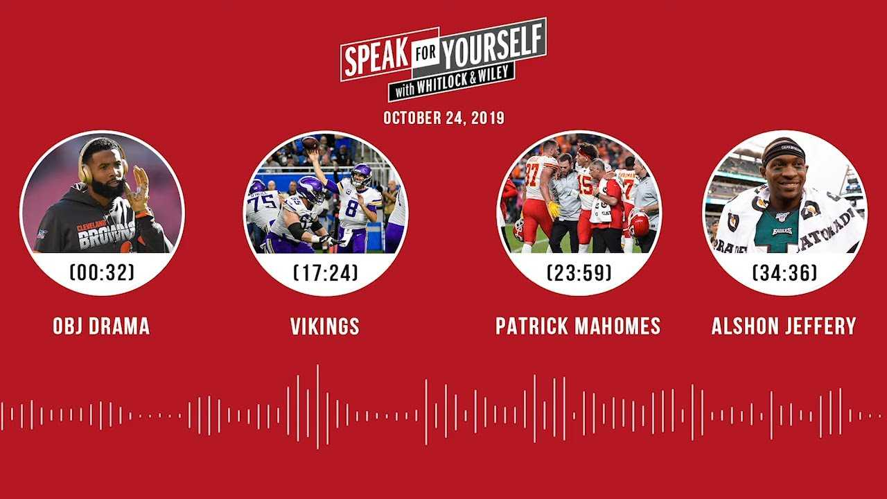 SPEAK FOR YOURSELF Audio Podcast (10.24.19)with Marcellus Wiley, Jason Whitlock   SPEAK FOR YOURSELF