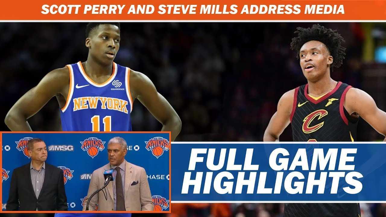 Knicks vs Cavs Full Highlights | Scott Perry and Steve Mills Address the Media | Player Reactions