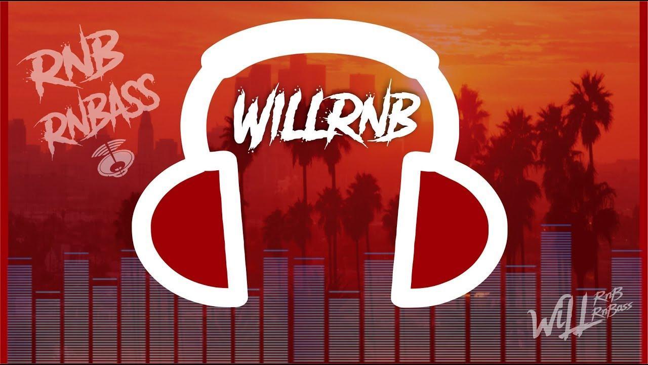Mix R&B & RnB Mix Best RnBass Mix - by WiLLRnB (Part. 9)