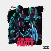 TRAV - Real N*gga Party (feat. Lil Durk)