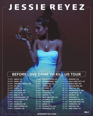 JESSIE REYEZ ANNOUNCES BEFORE LOVE CAME TO KILL US TOUR