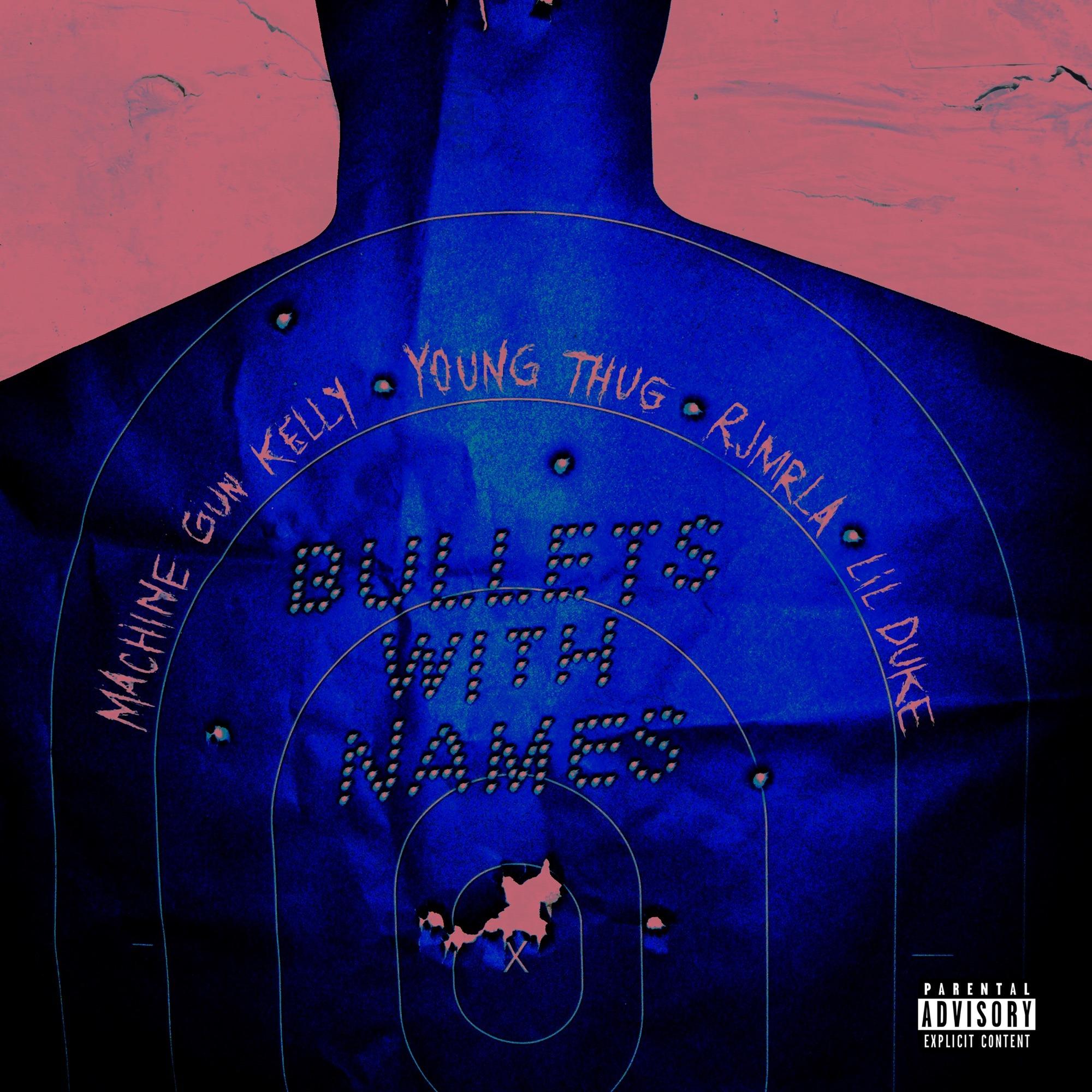 New Single: Machine Gun Kelly - Bullets With Names (feat. Young Thug, RJmrLA & Lil Duke)