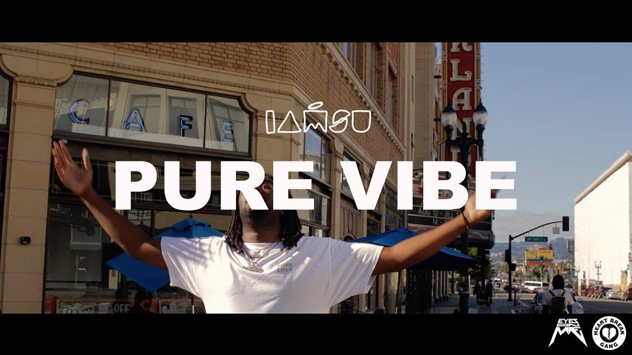 "IAMSU! - ""Pure Vibe"" [Music Video]"