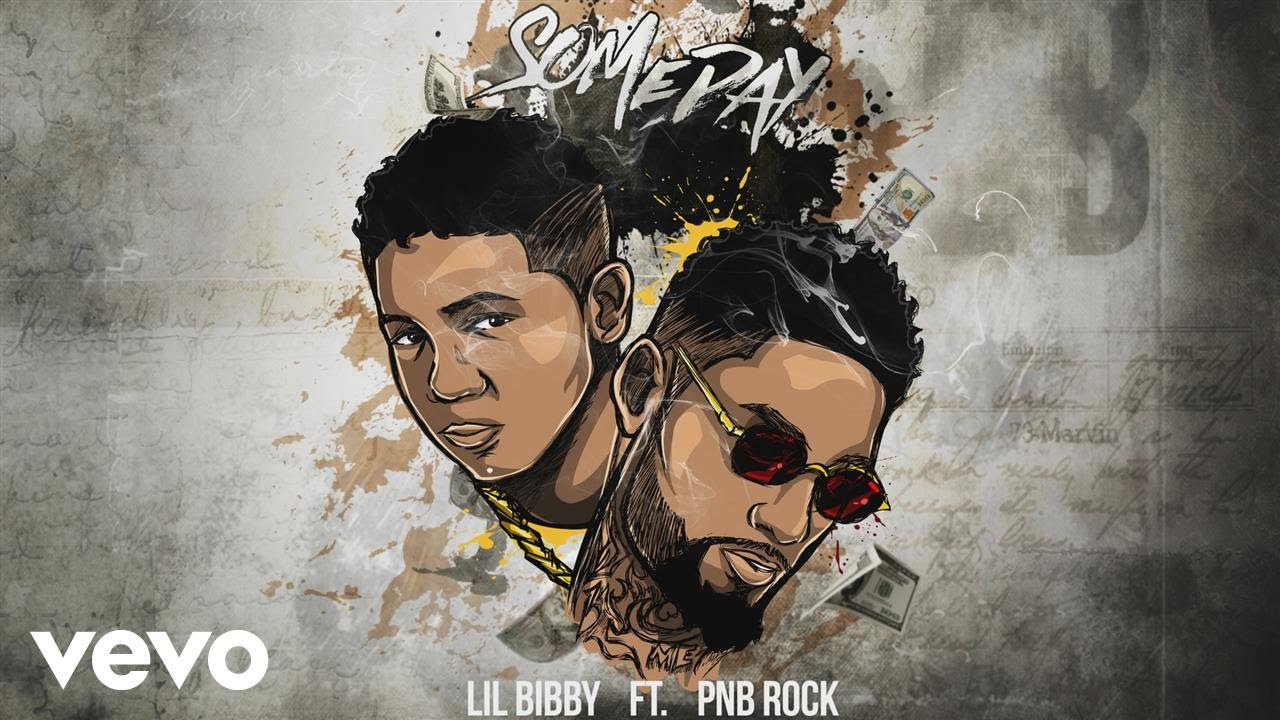 "Lil Bibby - ""Someday"" ft. PnB Rock [Audio]"