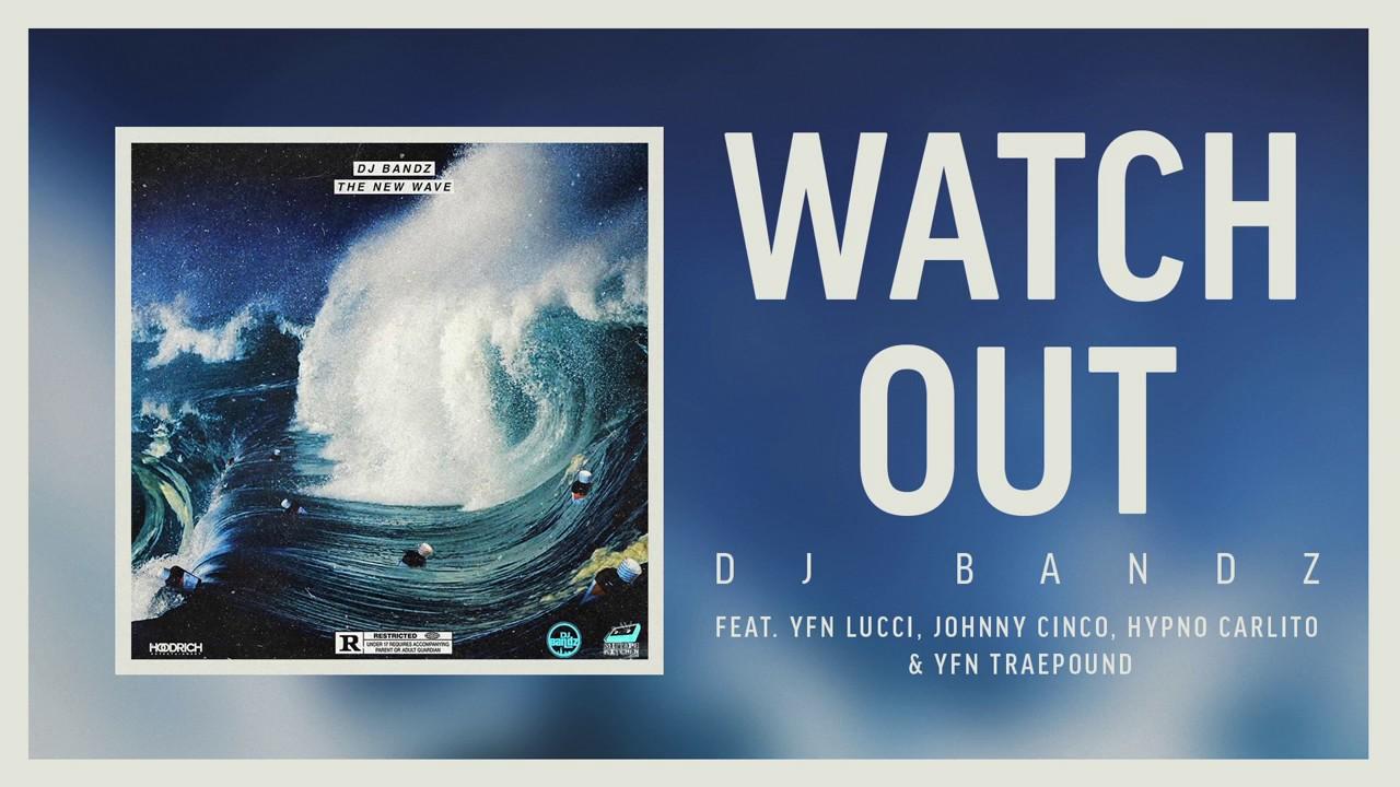"""Lil Durk - """"Watch Out"""" ft. YFN Lucci, Johnny Cinco, Hypno Carlito & YFN Traepound [Audio]"""